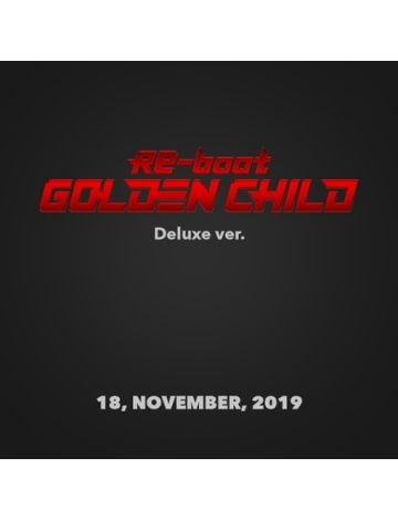 [BATCH 2] GOLDEN CHILD - RE-BOOT (DELUXE VER.)