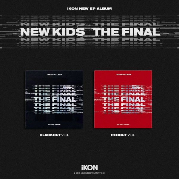 iKON - NEW KIDS : THE FINAL